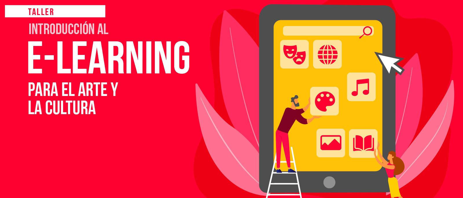 Banner del taller Introducción al e-learning para el arte y la cultura